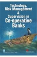 Technology Risk Management & Supervision In Co Operative Banks