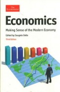 Economics : Making Sense Of The Modern Economy