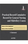 Practical Record Cumulative Record For General     Nursing & Midwifery Course