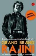 Grand Brand Rajini : Brand Management The          Rajinikanth Way