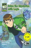 BEN 10 ULTIMATE ALIEN : SOLVE THE MYSTERIES WITH  LOGIC