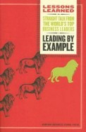 Leading By Example - Lessons Learned