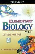 Elementary Biology Vol 1 Class 11 : Cbse