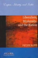 Liberalism Modernity & The Nation
