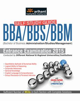 SELF STUDY GUIDE BBA/BBS/BBM ENTRANCE EXAMINATIONS2015 : CODE G191