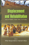 Displacement & Rehabilitation Solutions For The Future