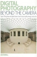 Digital Photography Beyond The Camera