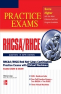 RHCSA/RHCE Red Hat Linux Certification Practice Exams with Virtual Machines: Exams EX200 & EX300 [With DVD]