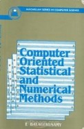 Computer Oriented Statistical & Numerical Methods