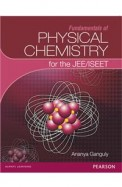 Fundamentals Of Physical Chemistry For The        Jee/Iseet