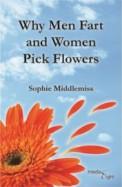 Why Men Fart & Women Pick Flowers