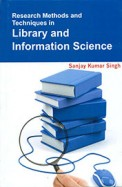 Research Methods & Techniques In Library &         Information Science