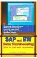 Sap & Bw Data Warehousing How To Plan & Implement