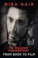 Reluctant Fundamentalist From Book To Film