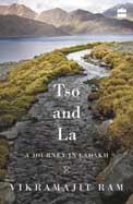 Tso & La : A Journey In Ladakh