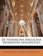 de Hierarchia Anglicana Dissertatio Apologetica