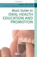 Basic Guide To Oral Health Education & Promotion