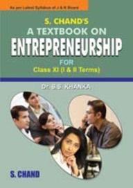 S.CHAND'S A TEXT BOOK ON ENTREPRENEURSHIP FOR XI (J & K)
