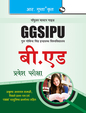 GGSIPU—B.Ed. Entrance Exam Guide