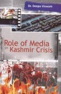Role Of Media In Kashnmir Crisis