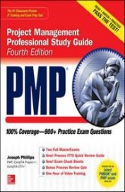 Project Management Professional Study Guide :      100% Coverage -900+ Practice Exam Questions W/