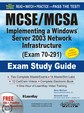 Mcse/Mcsa Implementing A Windows Server 2003 Network Infrastructure Exam 70-291 W/Cd