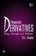 Financial Derivatives Theory Concepts & Problems