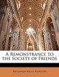 A Remonstrance to the Society of Friends