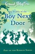 Riddle Of The Boy Next Door