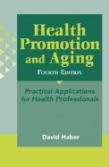 Health Promotion & Aging : Practical Applications For Health Professionals