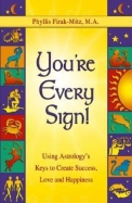 You'Re Every Sign