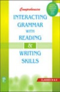 Comprehensive Interacting Grammar Class 9 & 10 With Reading & Writing Skills : Cbse