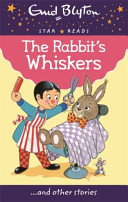 Star Reads Series 5: The RabbitS Whiskers
