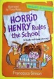 Horrid Henry Rules The School