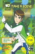 Ben 10 Alien Force : Make A Scene
