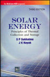 Solar Energy Principles Of Thermal Collection &    Storage