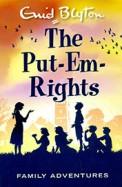 Put Em Rights : Family Adventures