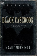 The Black Casebook: The Stories That Inspired Batman R.I.P.