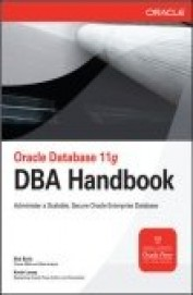 Oracle Data Base 11g Dba Hand Book