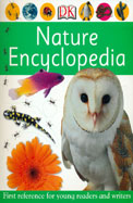 Nature Encyclopedia First Reference For Young Readers & Writers