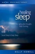 Healing Sleep: Sound Sleep & Deep Sleep: For Nights When Thoughts Keep Churning