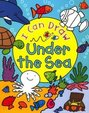 Under The Sea : I Can Draw