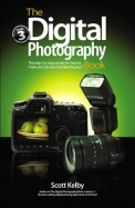 The Digital Photography Book, Volume 3: The Step-By-Step Secrets for How to Make Your Photos Look Like the Pros!
