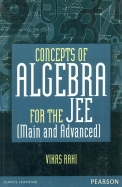 Concepts Of Algebra For The Jee (Main & Advanced)