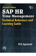 Sap Hr Time Management Technical Reference & Learning Guide
