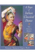Yoga Of Indian Classical Dance : Yogins Mirror