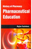 History Of Pharmacy Pharmaceutical Education