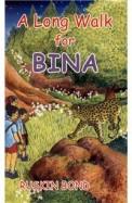 Long Walk For Bina