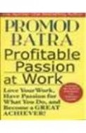 Profitable Passion At Work