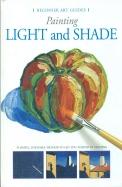 Beginner Art Guides:Painting Light & Shade